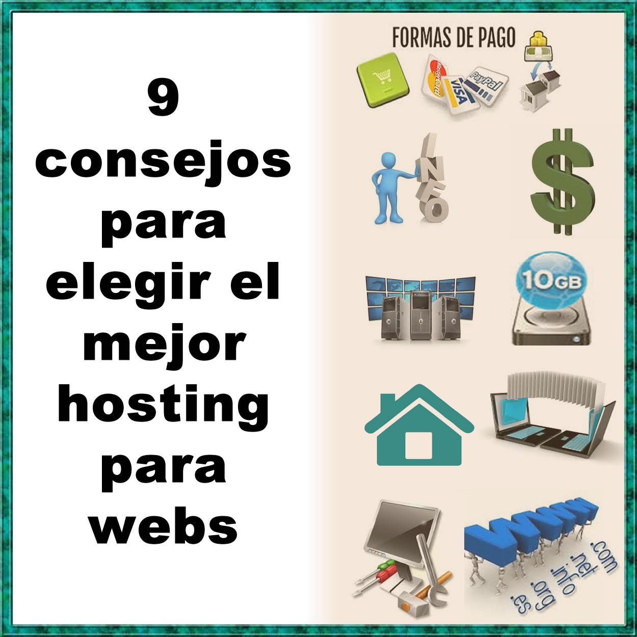 10 consejos para elegir el mejor hosting para webs